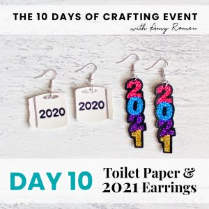 2020 toilet paper and 2021 New Year's Eve earrings
