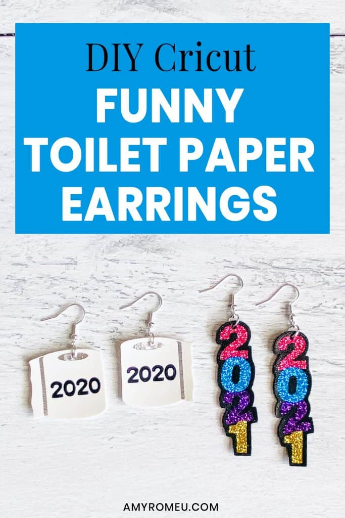 DIY Cricut Funny 2020 Toilet Paper Earrings
