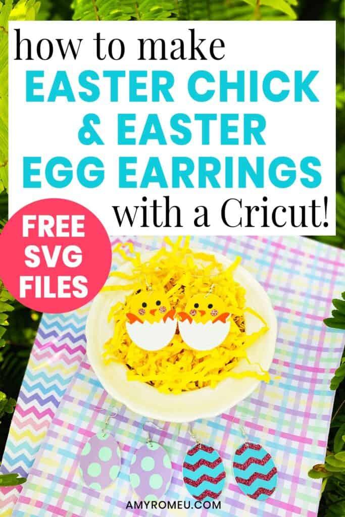 Cricut Easter Chick Earrings & Easter Egg Earrings