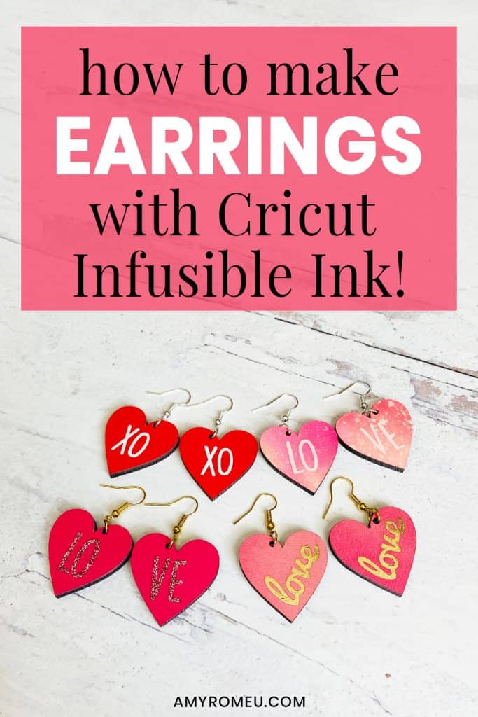 Cricut Infusible Ink Valentine's Day Heart Earrings