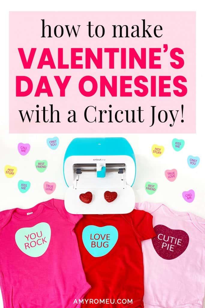 DIY Candy Heart Valentine's Day Onesies with the Cricut Joy