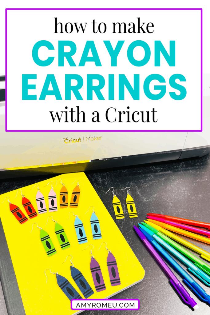 Back to School Cricut Crayon Earrings