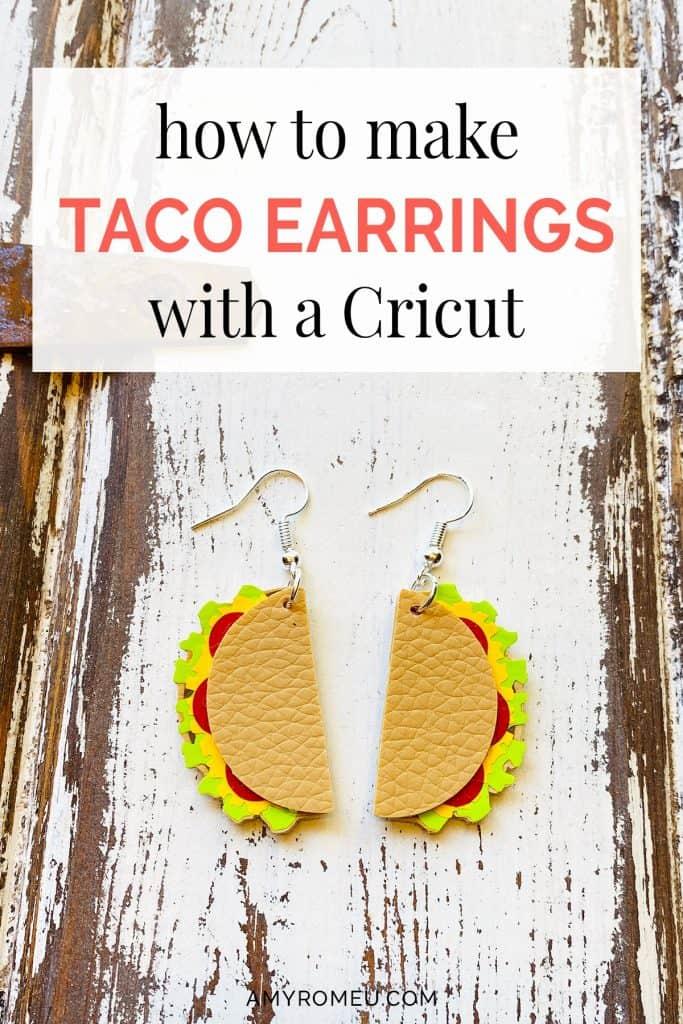 DIY Cricut Taco Earrings