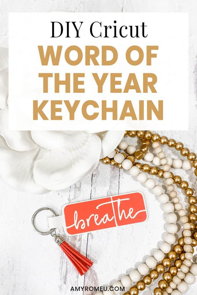DIY Cricut Word of the Year Keychain
