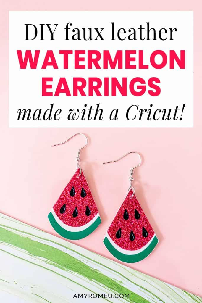 faux leather watermelon earrings made with a Cricut