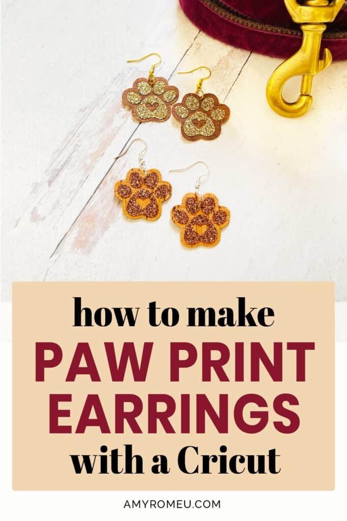 Dog Paw Print Earrings with a Cricut