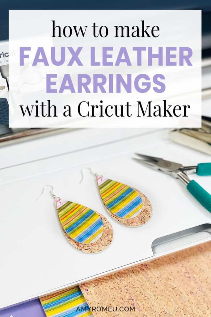 faux leather earrings and a Cricut Maker