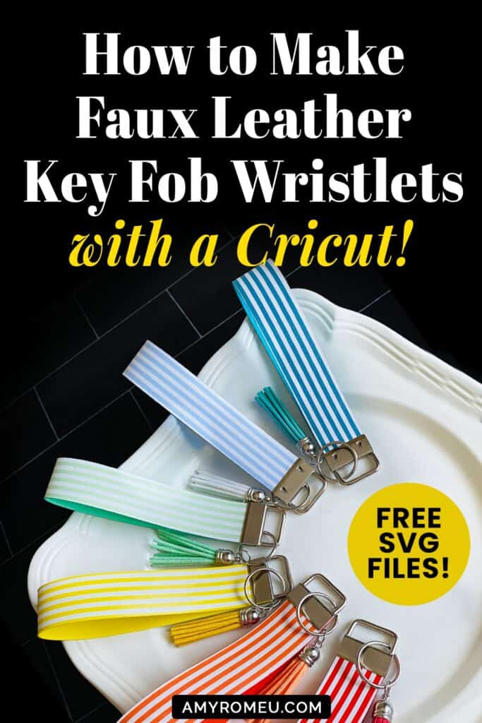 Faux Leather Key Fob Wristlet Keychains made with a Cricut