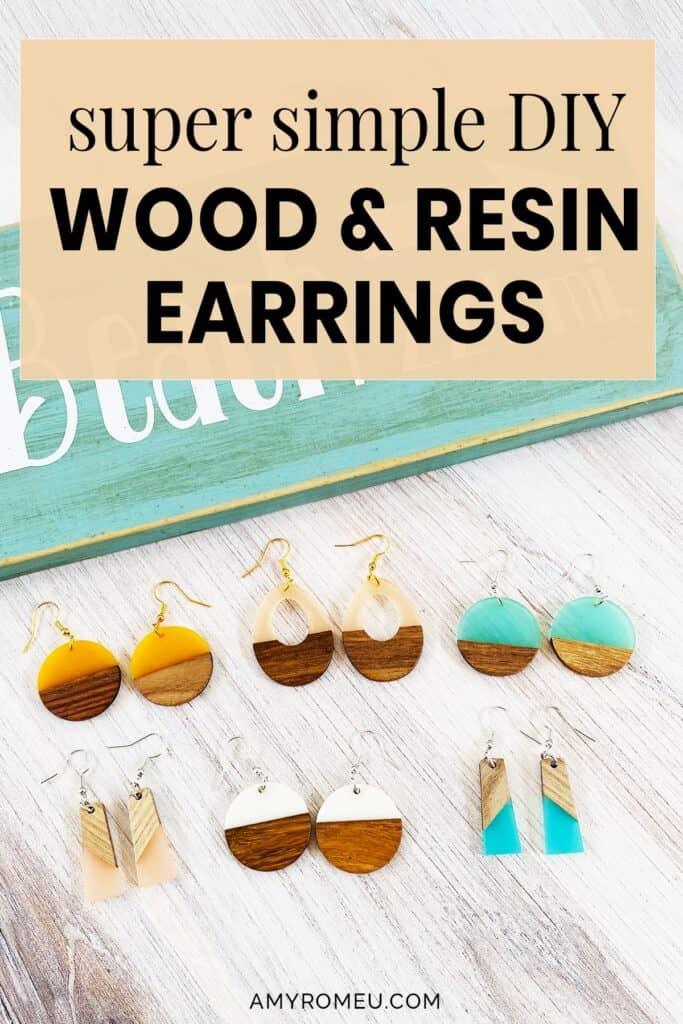 Super Simple DIY Wood & Resin Earrings