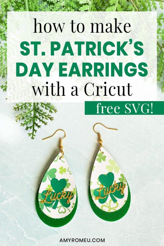 How to Make St. Patrick's Day Earrings with a Cricut