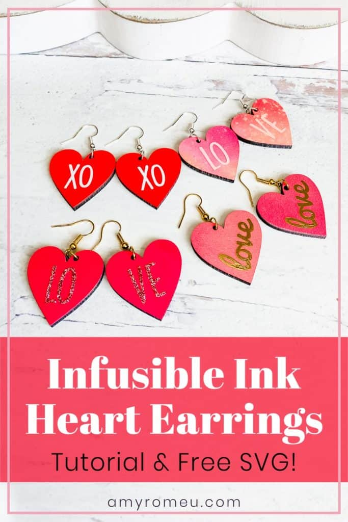 Infusible Ink Heart Earrings Tutorial & Free SVGs