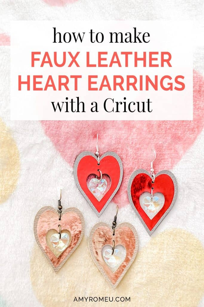DIY faux leather heart earrings Cricut