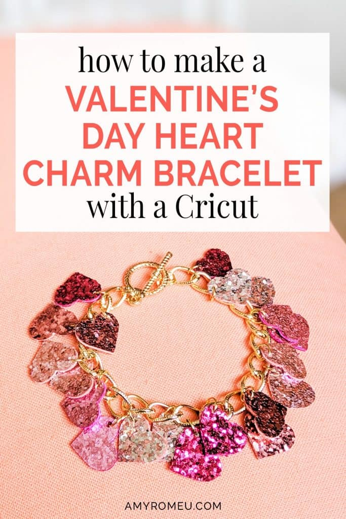 DIY cricut valentine's day heart charm bracelet