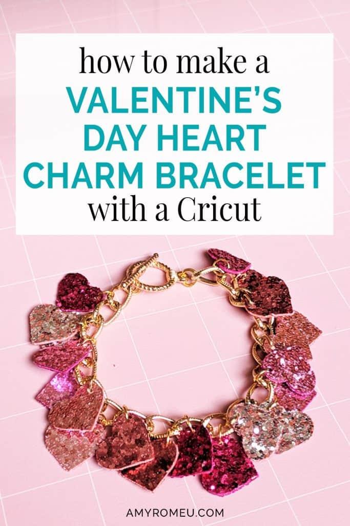 cricut glitter heart charm bracelet