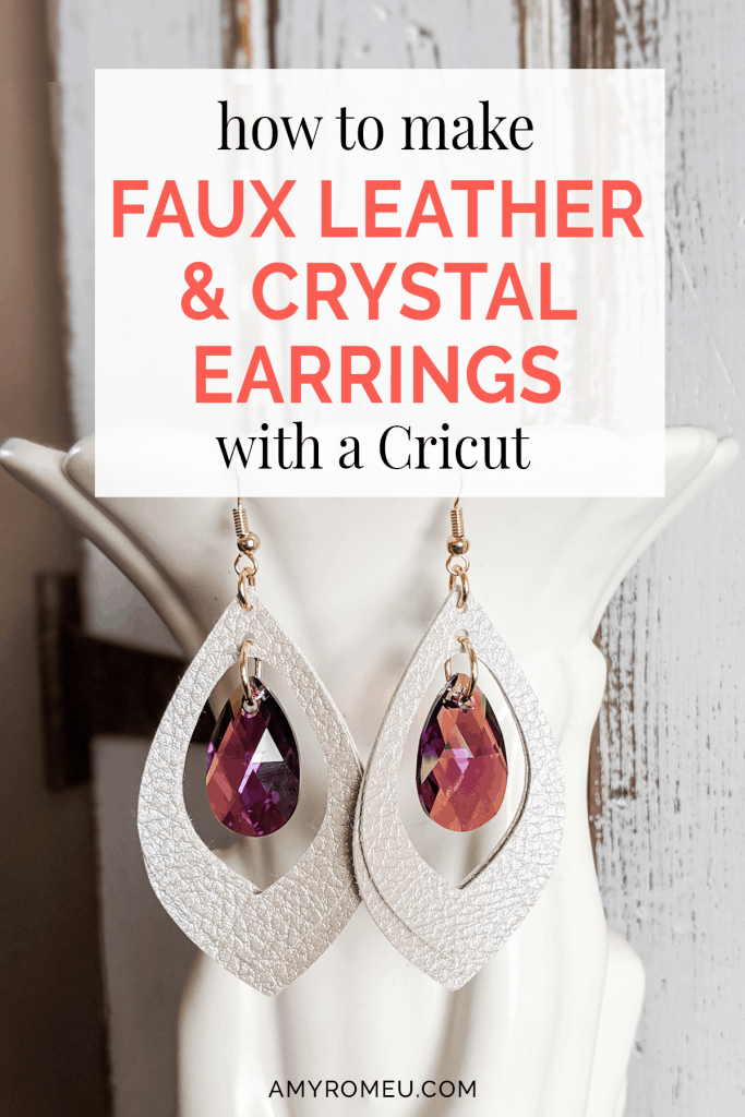 How to make faux leather earrings with crystal charms using a Cricut cutting machine