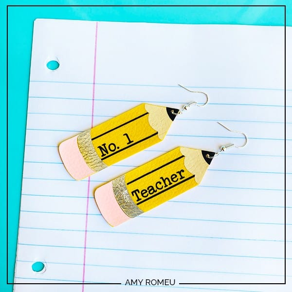 DIY Cricut Teacher Appreciation Gift Pencil Earrings