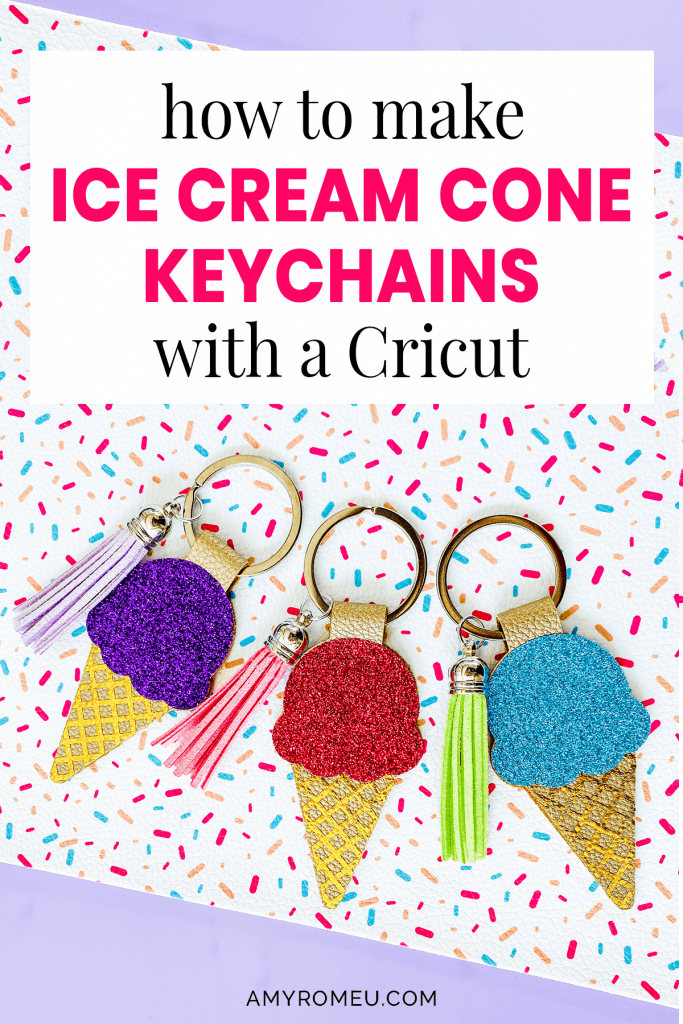 3 DIY Cricut Ice Cream Cone Keychains