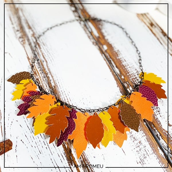 How to Make a Fall Leaves Necklace with a Cricut