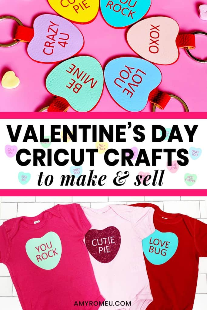 DIY Cricut Valentine's Day Crafts to Make and Sell