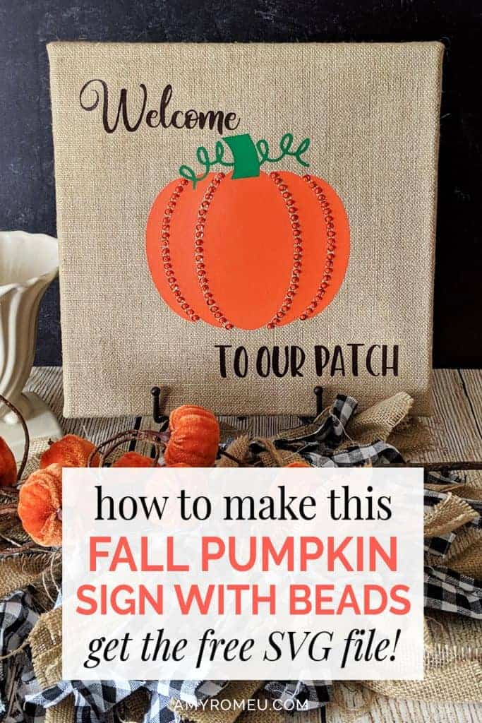 fall decor DIY pumpkin sign made with burlap canvas, heat transfer vinyl, beads and sequins