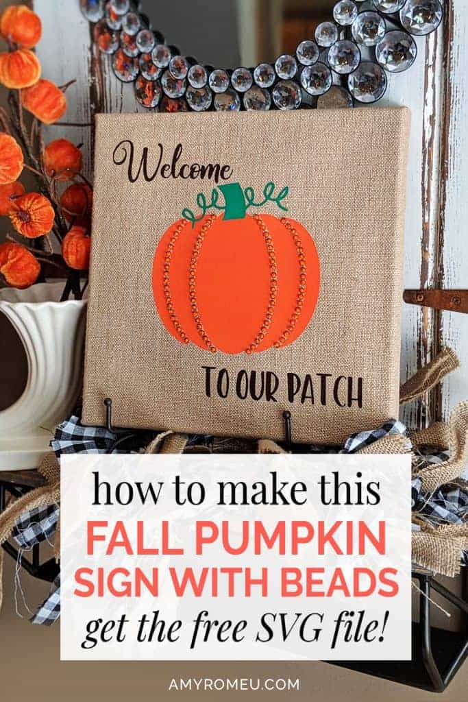 fall decor pumpkin sign DIY with burlap canvas, heat transfer vinyl, beads and sequins