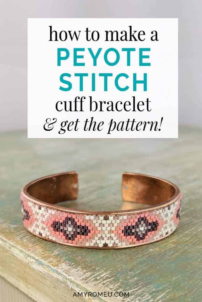 peyote stitch cuff bracelet DIY