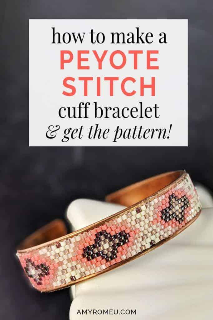 how to make a peyote stitch cuff bracelet