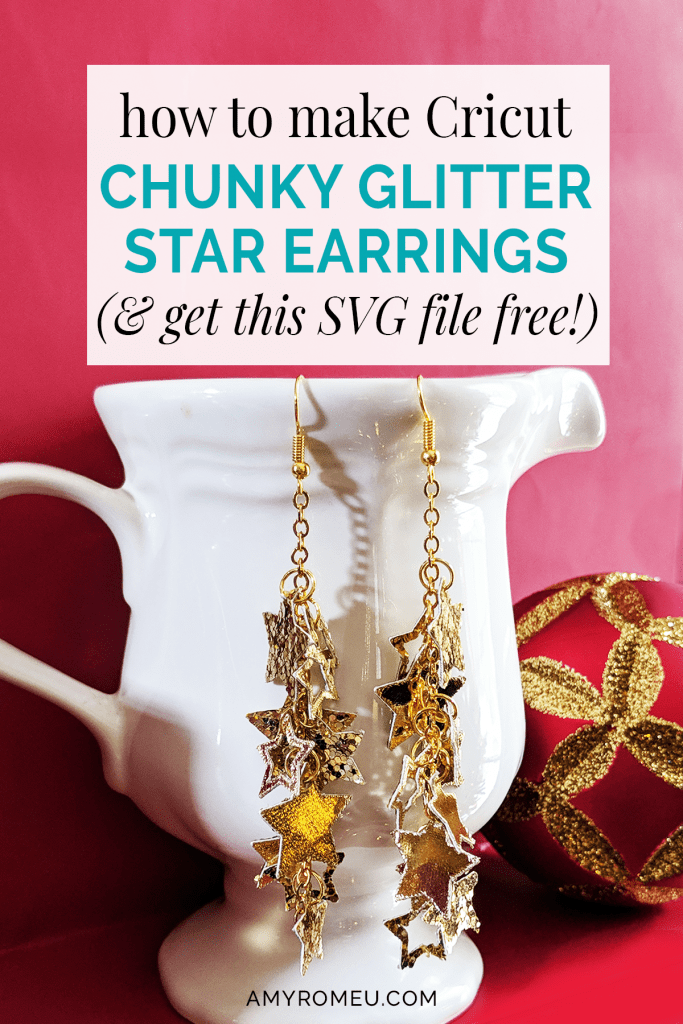 Cricut chunky glitter star earrings how to