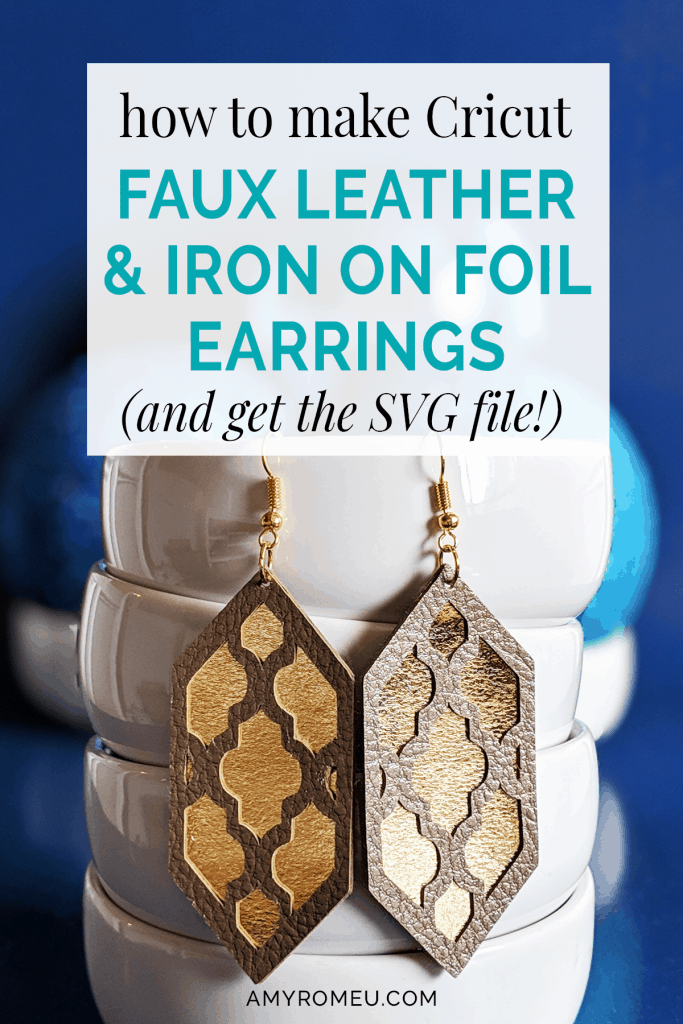 Cricut faux leather and iron on foil earrings in different colors
