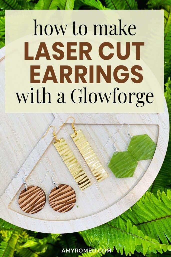 Glowforge laser cut acrylic and wood earrings