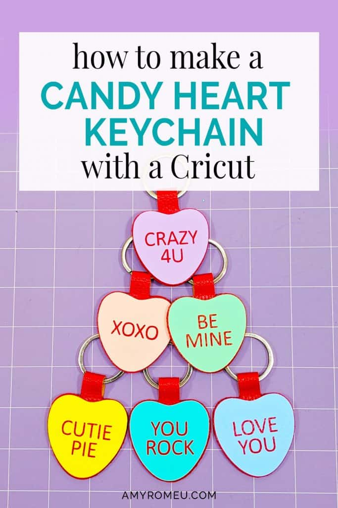 DIY Candy Heart Keychains with a Cricut