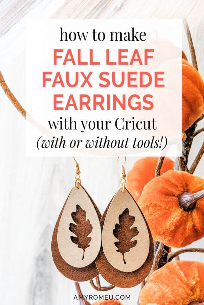fall leaf faux suede earrings made with a cricut