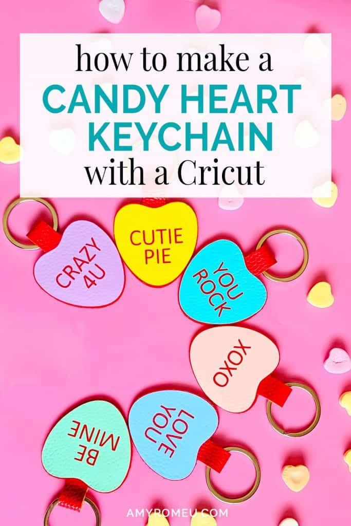 DIY cricut candy heart keychains